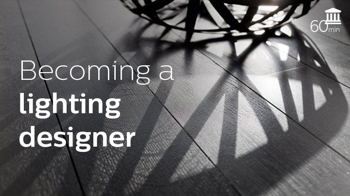 Becoming a lighting designer