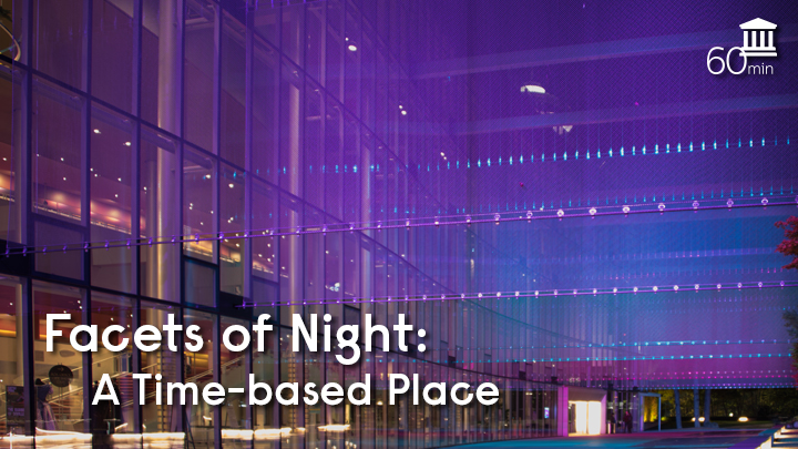 Facets of Night: A Time-based Place